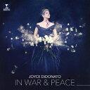 戦争と平和の中で/ディドナート(ジョイス)[CD]【返品種別A】