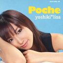 Idol Name: Ya Line - Poche/yoshiki*lisa[CD+DVD]【返品種別A】