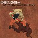 Artist Name: R - キング・オブ・ザ・デルタ・ブルース・シンガーズ/ロバート・ジョンソン[CD]【返品種別A】