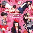偶像名: Ta行 - デモサヨナラ/Dorothy Little Happy[CD]【返品種別A】