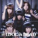 樂天商城 - 【送料無料】IDOL is DEAD/BiS[CD]【返品種別A】