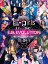 【送料無料】E-girls LIVE 2017 ~E.G.EVOLUTION~【Blu-ray Disc3枚組】/E-girls[Blu-ray]【返品種別A】