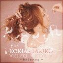 KOKIA ∞ AKIKO〜balance〜/KOKIA