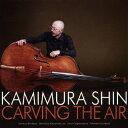 藝人名: U - 【送料無料】Carving The Air/上村信[CD]【返品種別A】