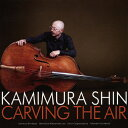 Artist Name: U - 【送料無料】Carving The Air/上村信[CD]【返品種別A】