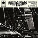 Artist Name: H - Sinister Vibes/ハード・アクション[CD]【返品種別A】