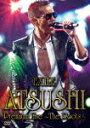 【送料無料】EXILE ATSUSHI Premium Live 〜The Roots〜/EXILE ATSUSHI[DVD]【返品種別A】