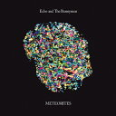 Artist Name: E - メテオライツ/エコー・アンド・ザ・バニーメン[CD]【返品種別A】
