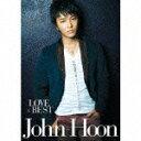 LOVE×BEST(初回限定盤)/John-Hoon