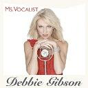 MS.ボーカリスト/デビー・ギブソン[CD]【返品種別A】...