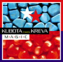 M★A★G★I★C/久保田利伸 meets KREVA CD 【返品種別A】