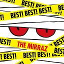 【送料無料】BEST! BEST! BEST!/The Mirraz[CD]【返品種別A】