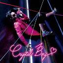 クリスタルボーイ/Crystal Boy[CD]【返品種別A】