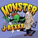 MONSTER/J-REXXX[CD]【返品種別A】