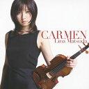 Instrumental Music - カルメン幻想曲/松田理奈[CD]通常盤【返品種別A】