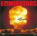 Artist Name: E - [枚数限定][限定盤]ラヴィング・エクスプロージョン/エリミネーターズ[CD]【返品種別A】