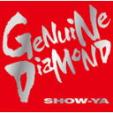 GENUINE DIAMOND/SHOW-YA[CD]【返品種別A】