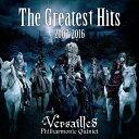 【送料無料】[枚数限定][限定盤]The Greatest Hits 2007-2016(初回限定盤)/Versailles[CD+DVD]【返品種別A】