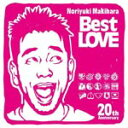 【送料無料】Noriyuki Makihara 20th Anniversary Best LOVE/槇原敬之[CD]【返品種別A】