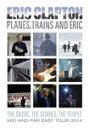 【送料無料】プレーンズ トレインズ エリック〜ジャパン ツアー2014/エリック クラプトン DVD 【返品種別A】