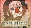Artist Name: N - アノレクティック/ネガティヴ[CD]【返品種別A】