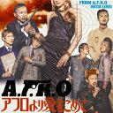 艺人名: A行 - アフロより愛をこめて/A.F.R.O[CD]【返品種別A】