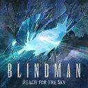 重金属硬摇滚 - 【送料無料】Reach for the Sky/BLINDMAN[CD]【返品種別A】