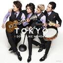 其它 - TOKYO/I Don't Like Mondays.[CD]通常盤【返品種別A】