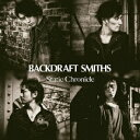 Static Chronicle/BACKDRAFT SMITHS