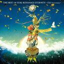 THE BEST OF YUKI KOYANAGI ETERNITY 〜15th Anniversary〜/小柳ゆき[CD]【返品種別A】