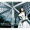 【送料無料】IMPACT EXCITER/水樹奈々[CD]通常盤【返品種別A】
