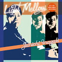 艺人名: A行 - Light Mellow 稲垣潤一/稲垣潤一[CD]【返品種別A】