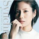 【送料無料】[枚数限定][限定盤]Synchro(初回生産限定盤)/松下奈緒[CD+DVD]【返品種別A】