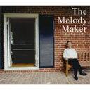 艺人名: A行 - 【送料無料】The Melody Maker -村井邦彦の世界-/オムニバス[CD]【返品種別A】