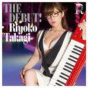【送料無料】THE DEBUT!(Blu-ray Disc付)/高木里代子[CD+Blu-ray]【返品種別A】