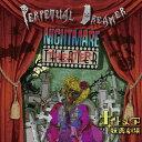 Nightmare Theater/ナイトメア妖画劇場/Perpetual Dreamer[CD]【返品種別A】