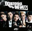♯PRLG/DOBERMAN INFINITY[CD]通常盤...