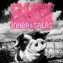 【送料無料】CHUBBY GROOVE/INABA/SALAS[CD]通常盤【返品種別A】