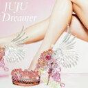 Dreamer/JUJU[CD]б┌╩╓╔╩╝я╩╠Aб█