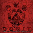 Artist Name: A Line - DOGIT/A Barking Dog Never Bites[CD]【返品種別A】