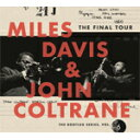 【送料無料】THE FINAL TOUR:THE BOOTLEG SERIES,VOL.6【輸入盤】▼/MILES DAVIS & JOHN COLTRANE[CD]【返品種別A】