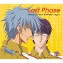 Last Phase/仁王雅治&柳生比呂士[CD]【返品種別A】