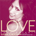 Artist Name: S - 【送料無料】LOVE FROM DETROIT/スーザン・トボックマン・ウィズ・クリフ・モネア・トリオ[CD]【返品種別A】