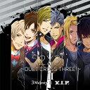 2×3! 〜DUET CROSS THREE!〜 II/3 Majesty × X.I.P.[CD]通常版【返品種別A】