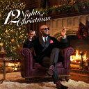 藝人名: R - 12ナイツ・オブ・クリスマス/R.ケリー[CD]【返品種別A】