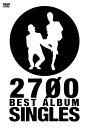 2700 BEST ALBUM「SINGLES」/2700[DVD]【返品種別A】