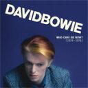 【送料無料】WHO CAN I BE NOW?[1974-1976]【輸入盤】▼/DAVID BOW