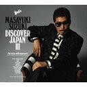 【送料無料】[限定盤]DISCOVER JAPAN III 〜the voice with manners〜(初回生産限定盤)/鈴木雅之[CD]【返品種別A】