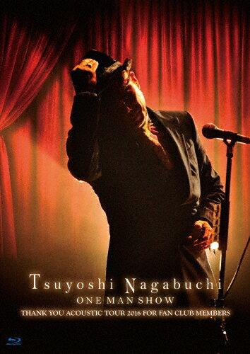 【送料無料】[枚数限定][限定版]Tsuyoshi Nagabuchi ONE MAN SHOW(初回限定盤)/長渕剛[Blu-ray]【返品種別A】