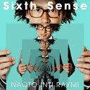 【送料無料】[枚数限定][限定盤]Sixth Sense(初回限定盤)/ナオト・インティライミ[CD+DVD]【返品種別A】